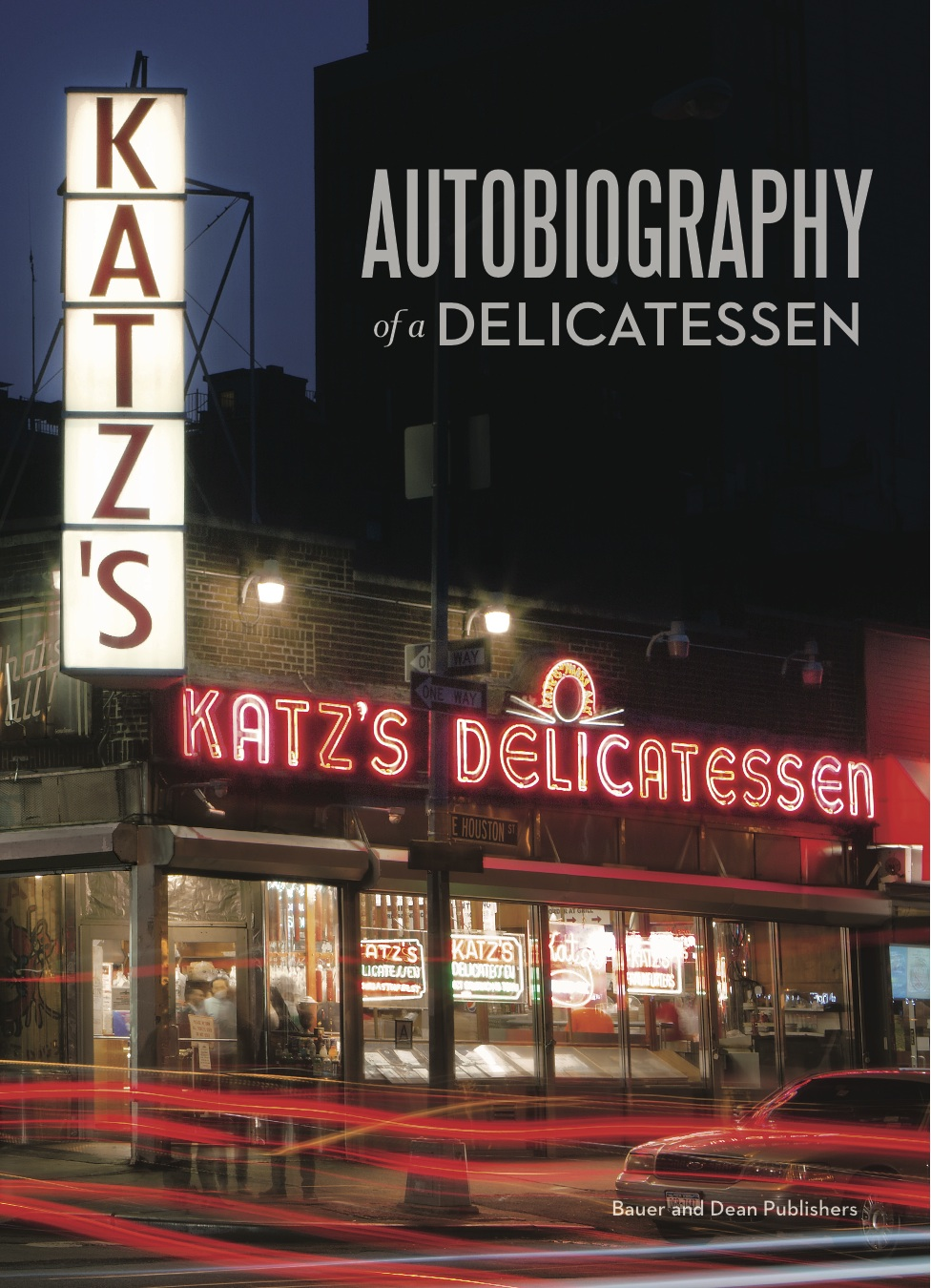 Book Party and Discussion: Katz's: Autobiography of a Delicatessen by Jake Dell and Baldomero Fernandez, with Lucky Peach's Adam Krefman