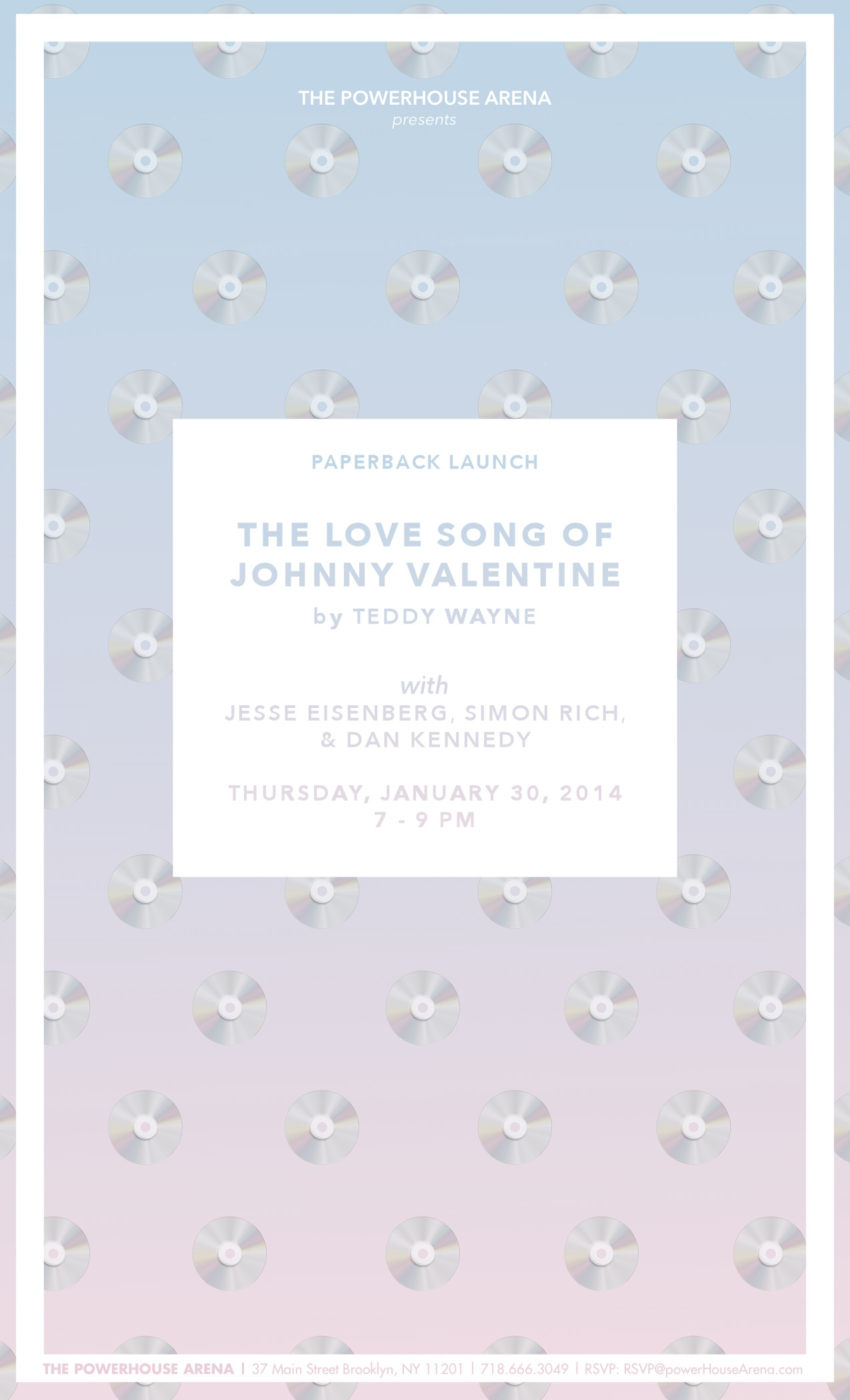 Paperback Launch: The Love Song of Jonny Valentine by Teddy Wayne, with Jesse Eisenberg, Simon Rich, and Dan Kennedy