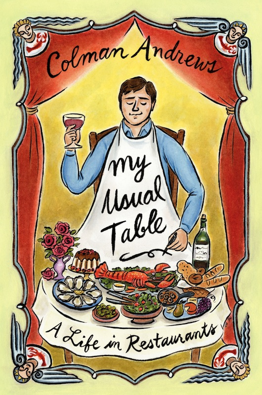 Book Launch: My Usual Table by Colman Andrews, with Ruth Reichl