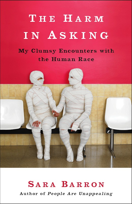 Book Launch: The Harm in Asking by Sara Barron