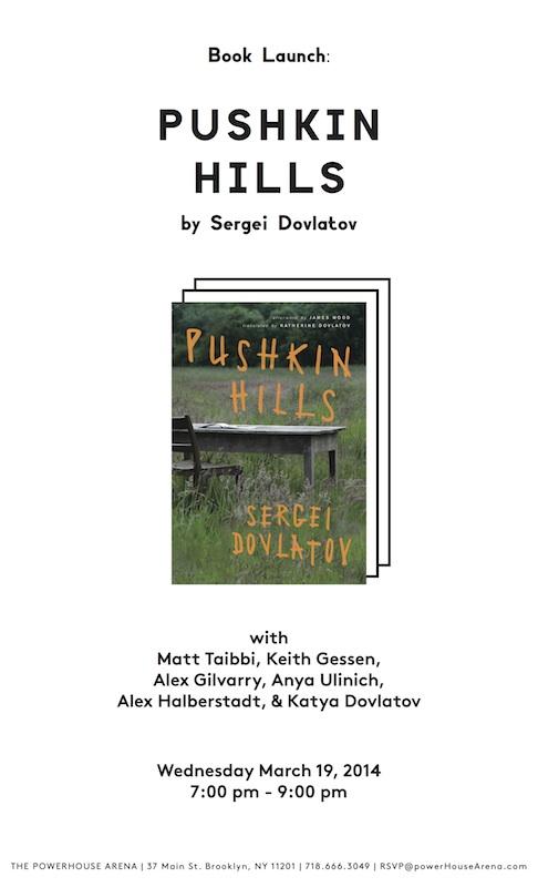 Book Launch: Pushkin Hills by Sergei Dovlatov, with Masha Gessen, Matt Taibbi, Alex Gilvarry, Anya Ulinich, Alex Halberstadt, and Katya Dovlatov