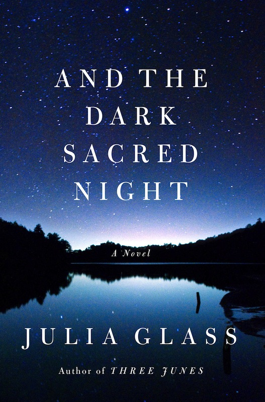 Book Launch: And the Dark Sacred Night by Julia Glass, with Joshua Henkin