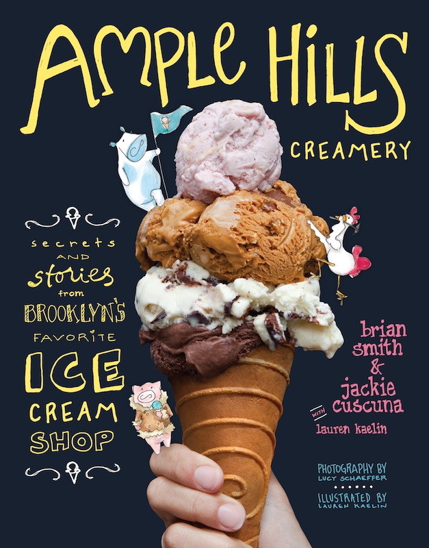 Cookbook Launch: Ample Hills Creamery by Brian Smith and Jackie Cuscuna, with Lauren Kaelin