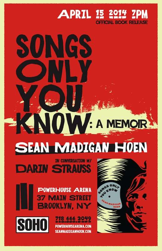 Book Launch: Songs Only You Know by Sean Madigan Hoen, with Darin Strauss
