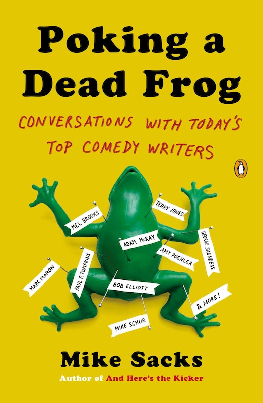 Book Launch: Poking a Dead Frog by Mike Sacks, with Bill Hader