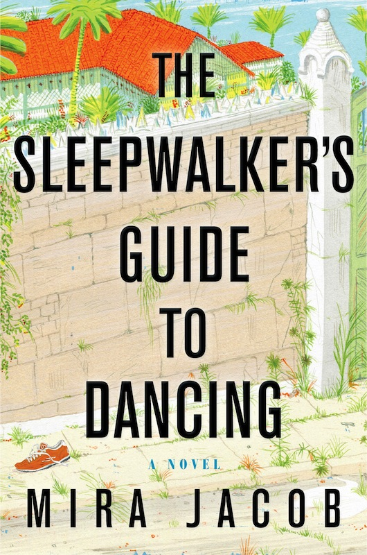 Book Launch: The Sleepwalker's Guide to Dancing by Mira Jacob, with Julie Klam