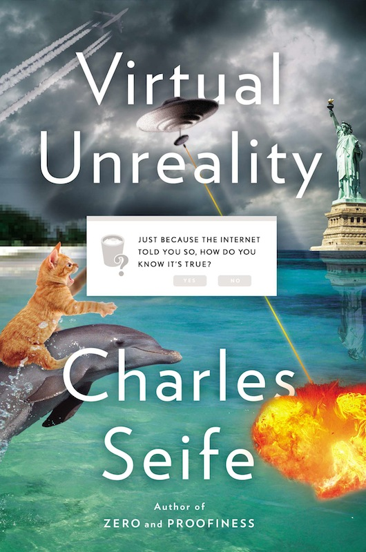 Book Launch: Virtual Unreality by Charles Seife