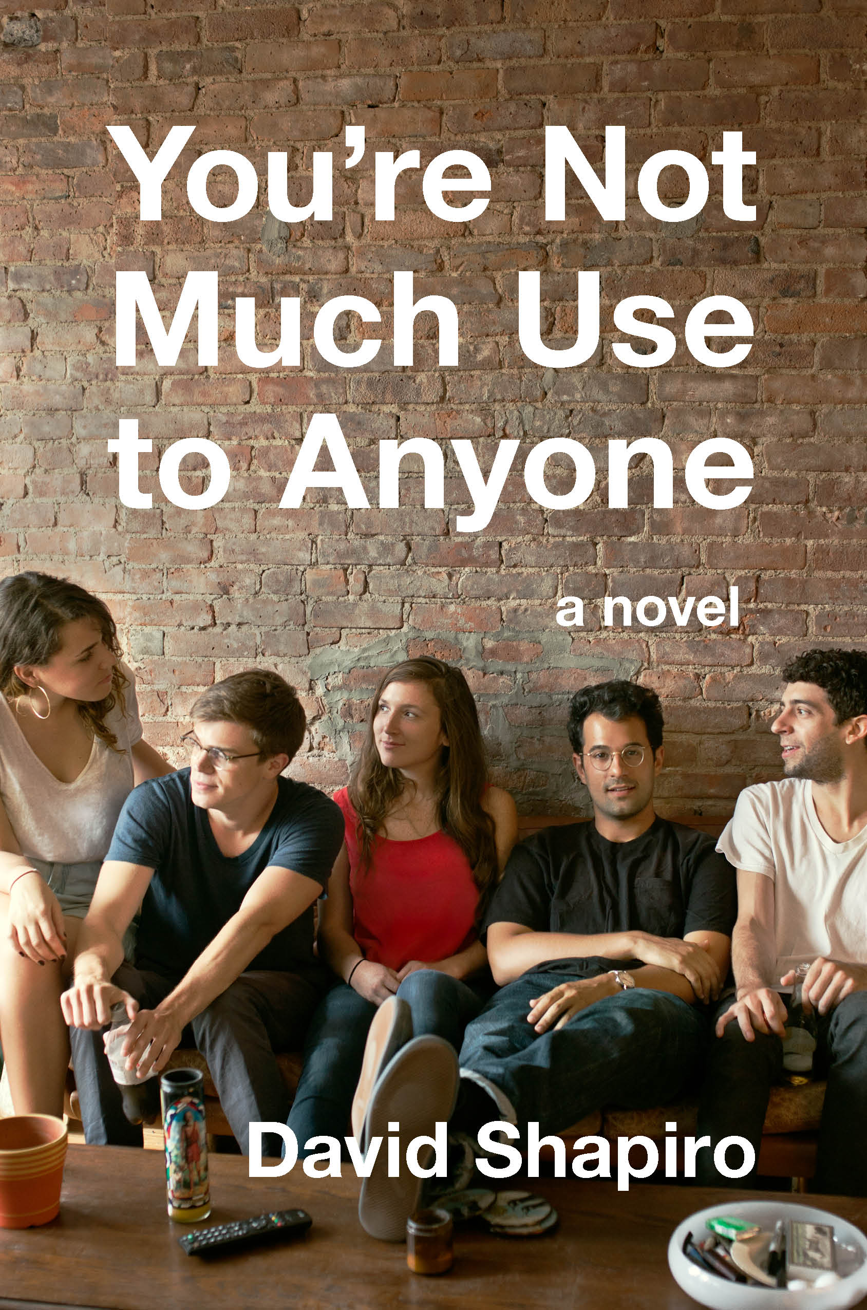 Book Launch: You're Not Much Use to Anyone by David Shapiro, with Jesse Cohen