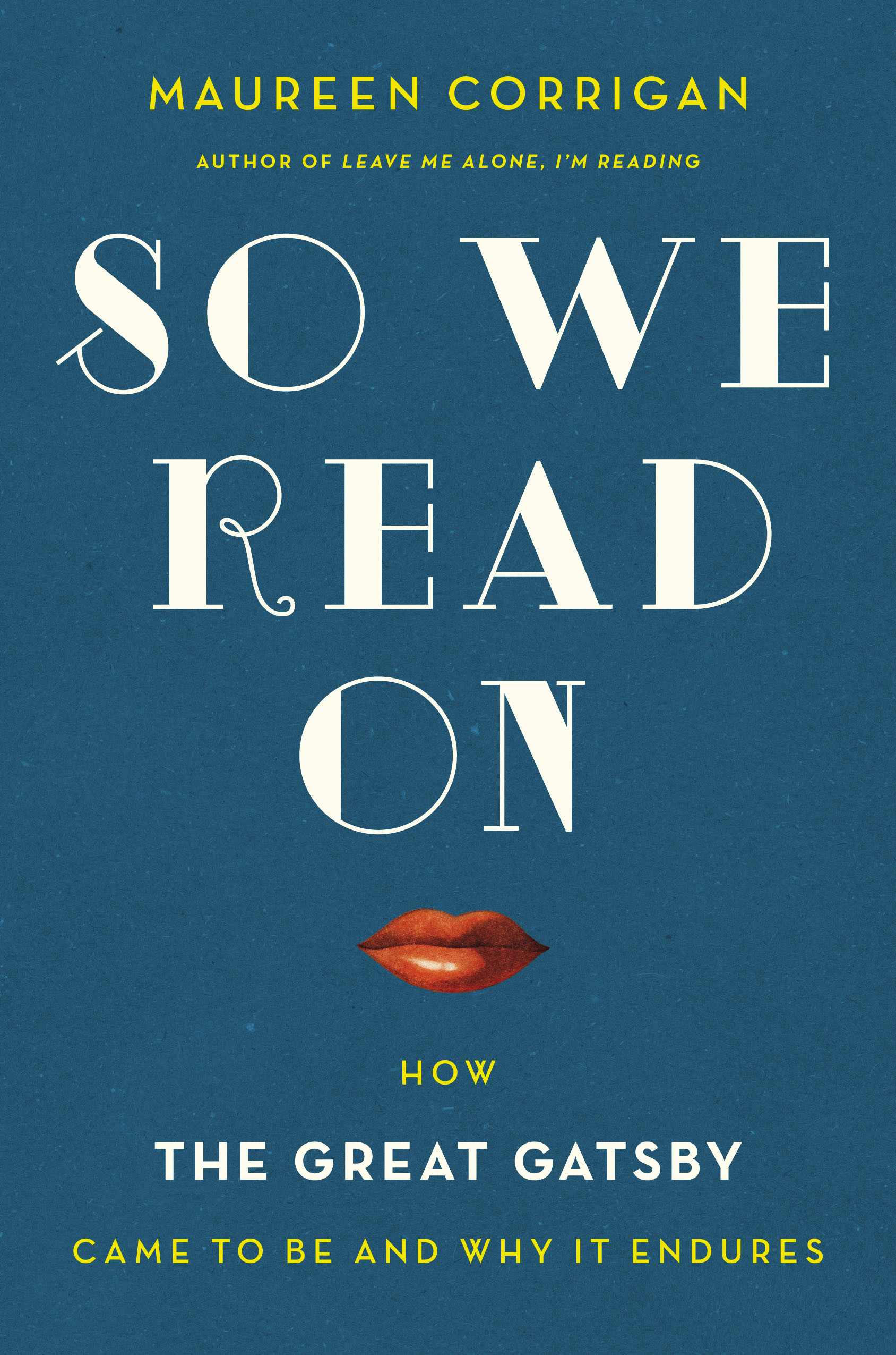 Reading & Discussion: So We Read On by Maureen Corrigan, with Michael Cunningham