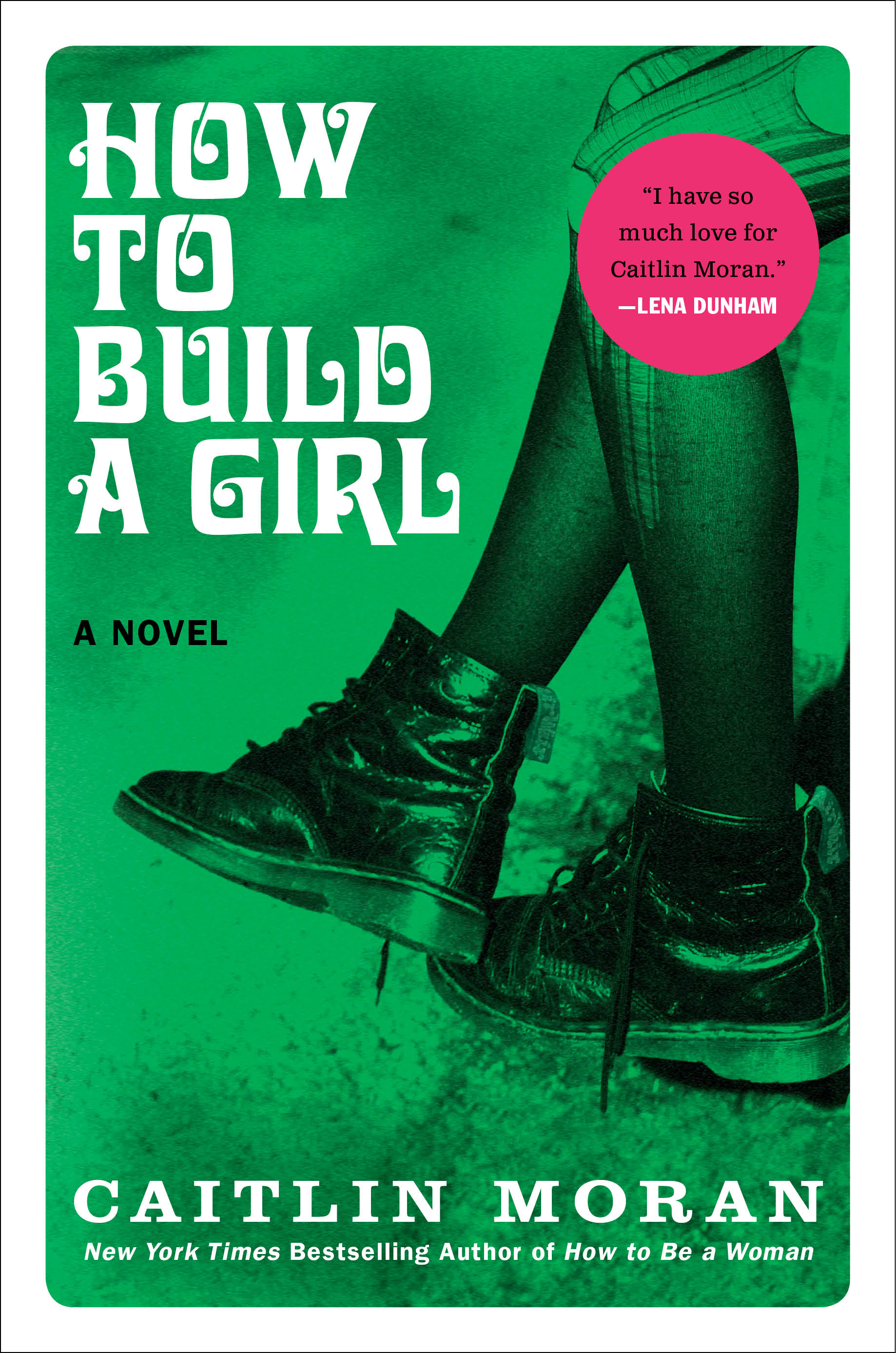 Book Launch: How to Build a Girl by Caitlin Moran, with Hanna Rosin