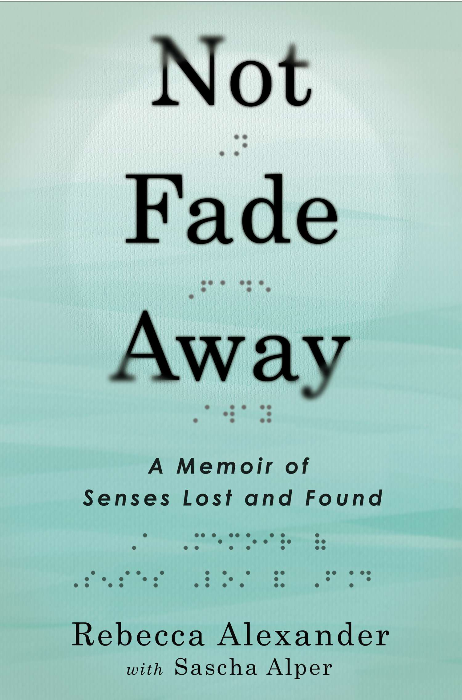 Book Launch: Not Fade Away by Rebecca Alexander