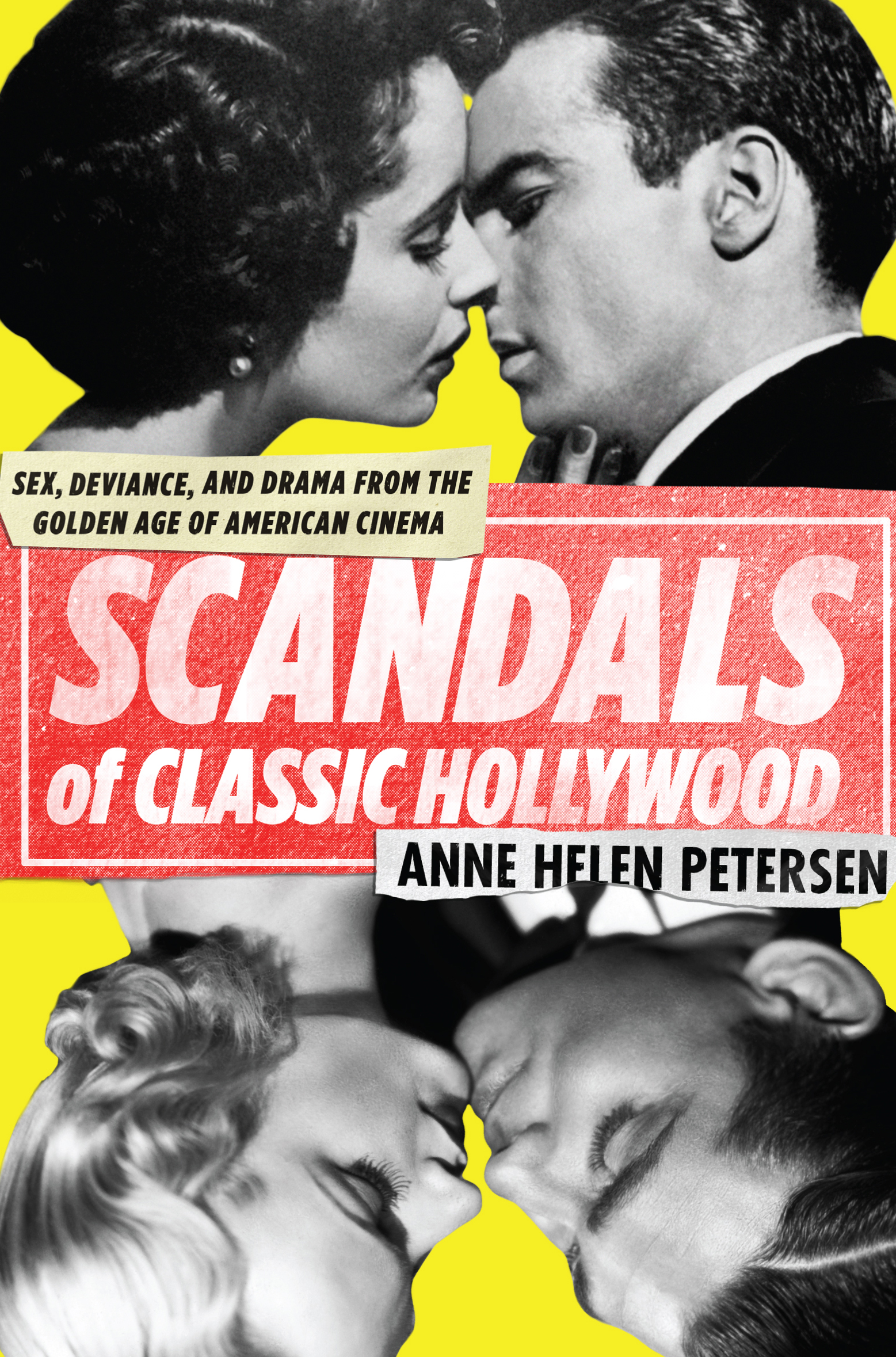 Book Launch: Scandals of Classic Hollywood by Anne Helen Petersen
