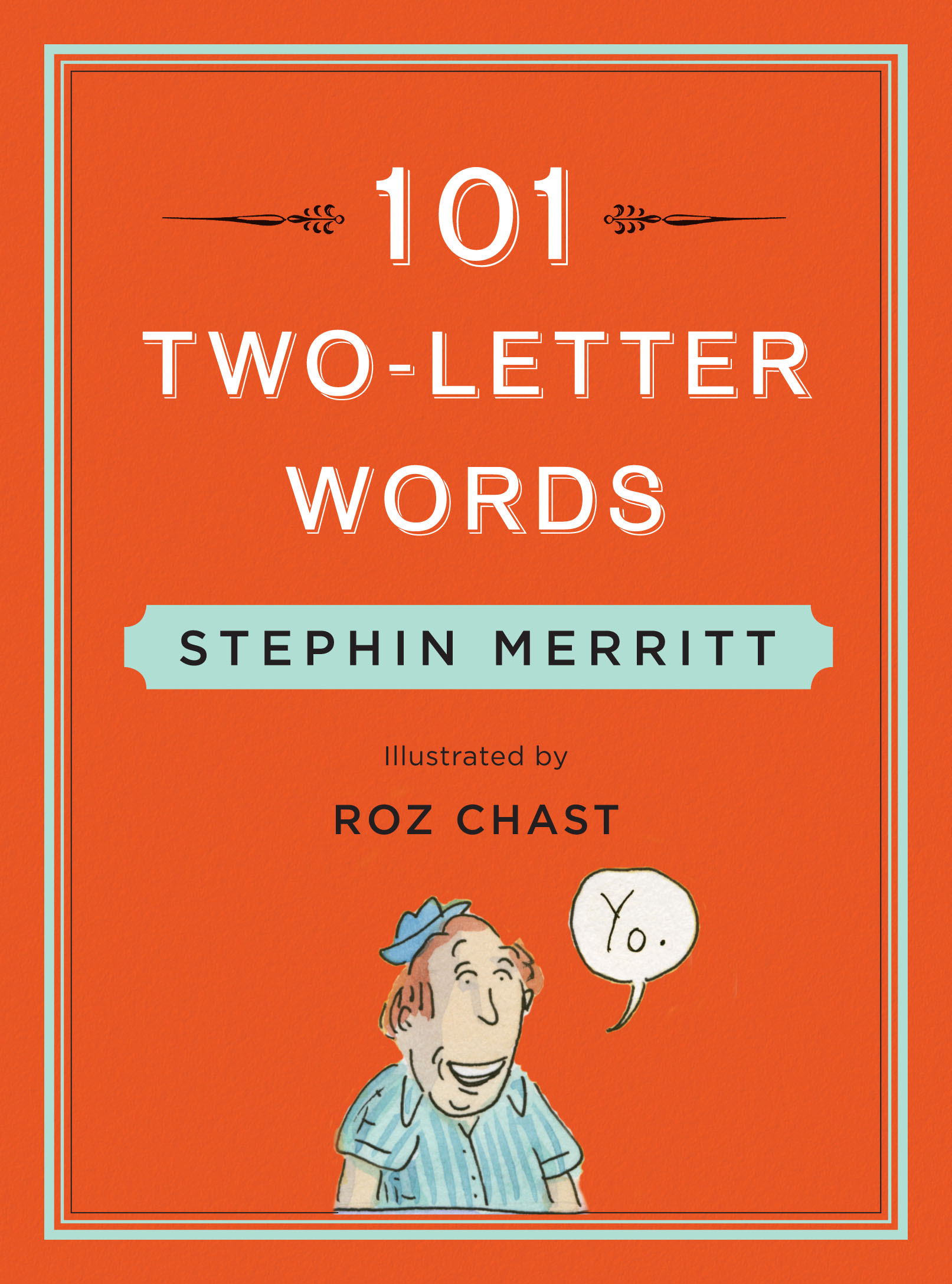 Reading & Discussion: 101 Two Letter Words by Stephin Merritt