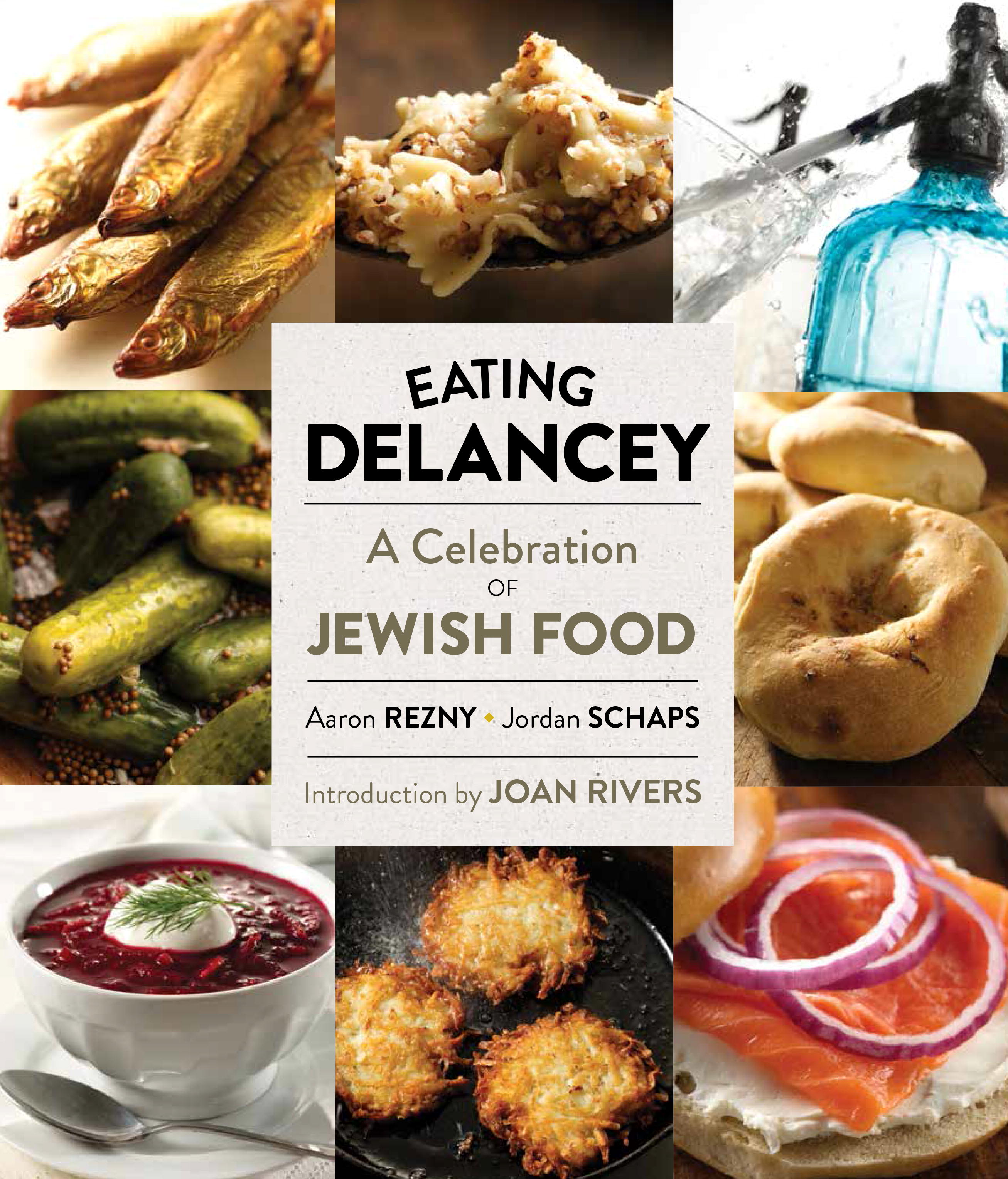 powerHouse Launch of Eating Delancey: A Celebration of Jewish Food by Aaron Rezny & Jordan Schaps