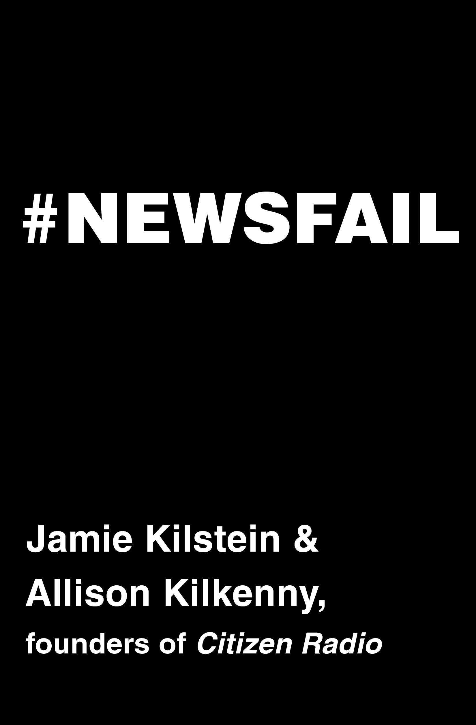 Book Launch: #NEWSFAIL by Jamie Kilstein & Allison Kilkenny