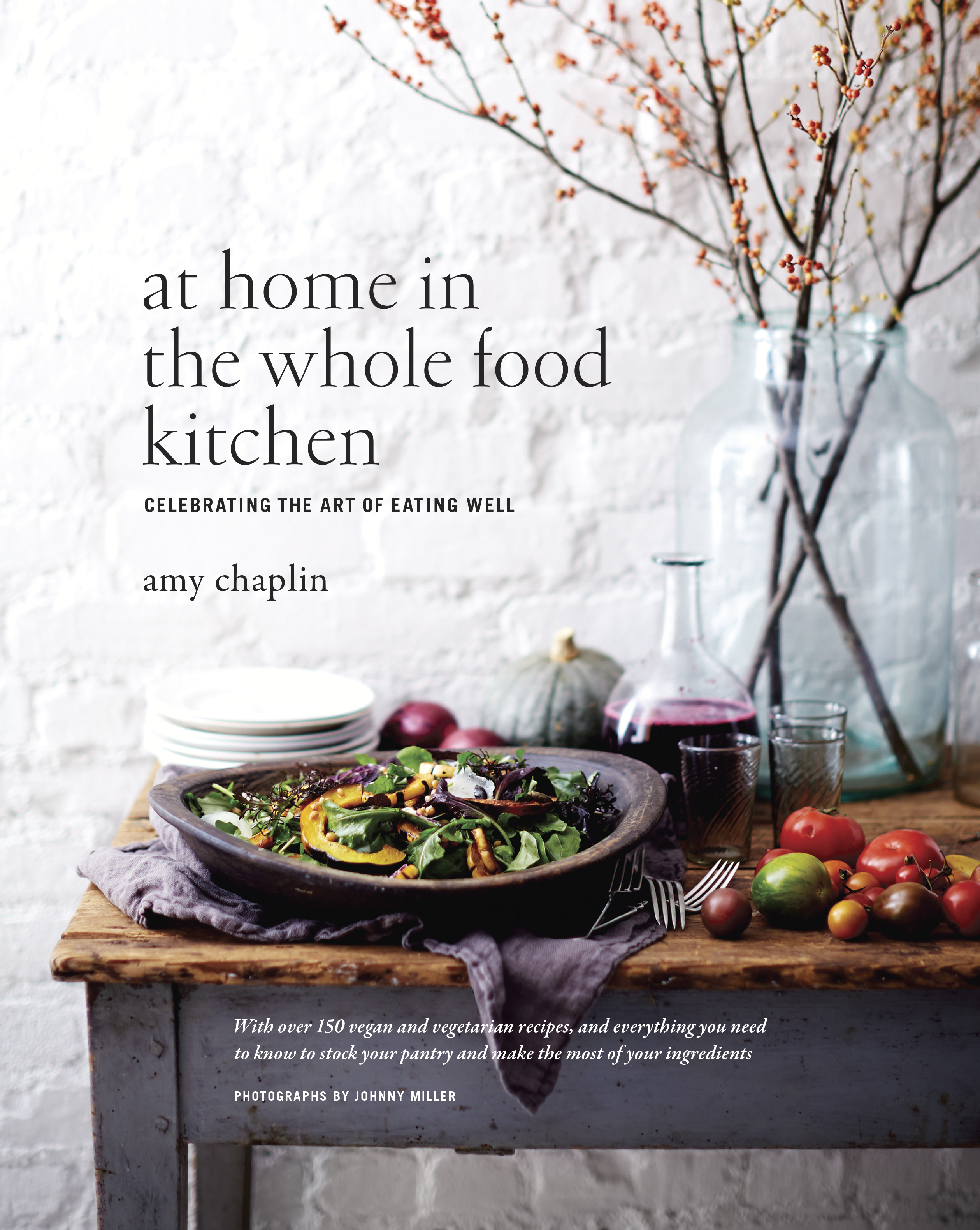 Cookbook Launch: At Home in the Whole Food Kitchen by Amy Chaplin, with Jennifer Aaronson