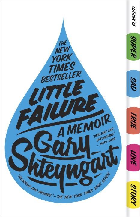 Paperback Launch: Little Failure by Gary Shteyngart