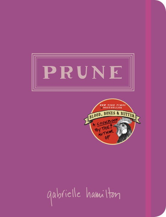 Brooklyn Book Launch: Prune by Gabrielle Hamilton