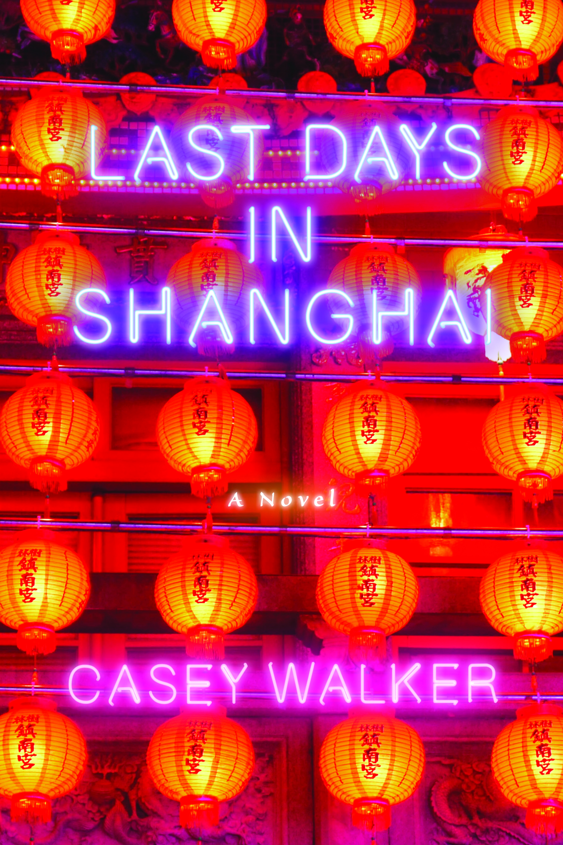 NYC Launch: Last Days in Shanghai by Casey Walker, with Hannah Tinti