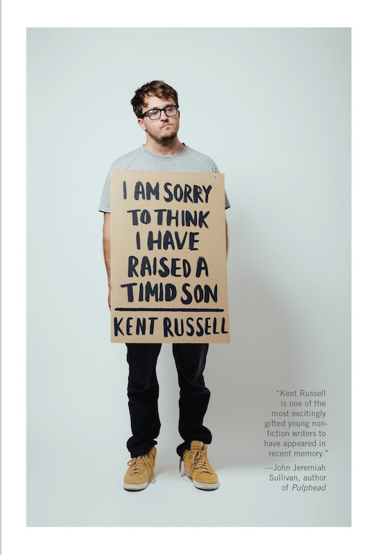 Book Launch: I Am Sorry to Think I Have Raised a Timid Son by Kent Russell, with Karen Russell