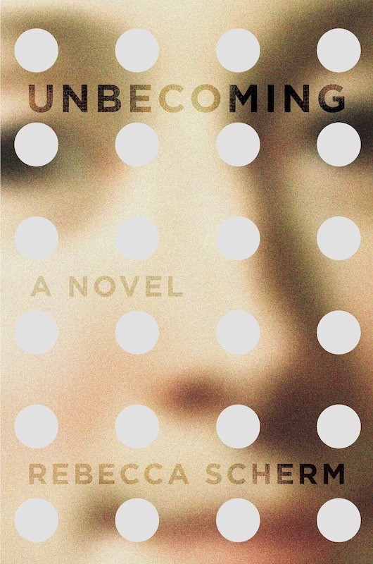 NYC Launch: Unbecoming by Rebecca Scherm, with Jia Tolentino