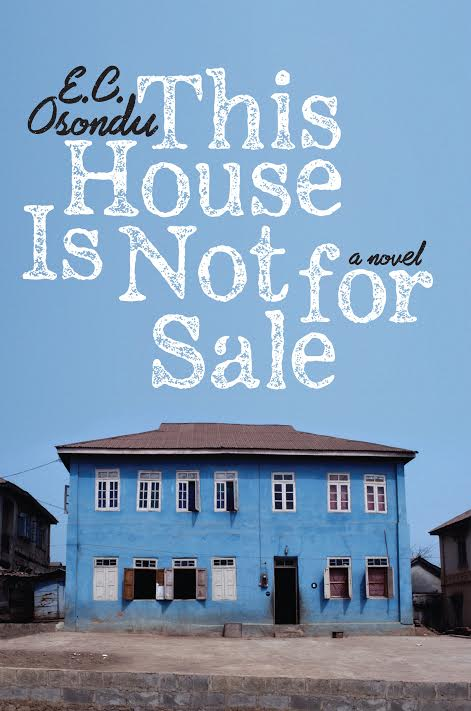 Book Launch: This House is Not For Sale by E.C. Osondu