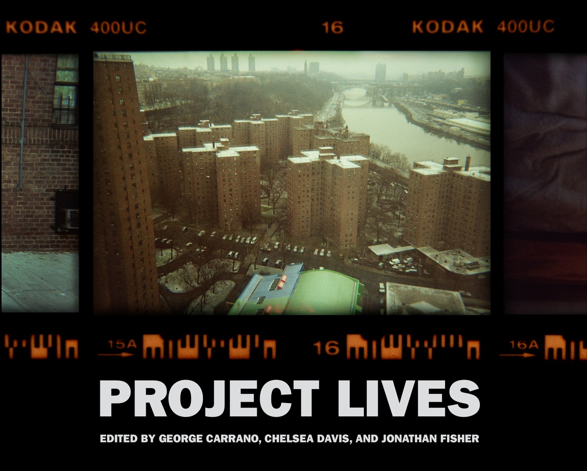 Book Launch: Project Lives: New York Public Housing Residents Photograph Their World, Edited by George Carrano, Chelsea Davis, Jonathan Fisher