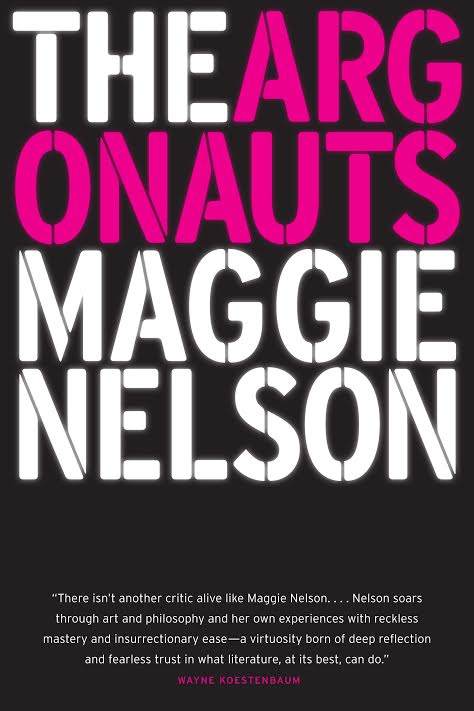 Book Launch: The Argonauts by Maggie Nelson in conversation with Eileen Myles