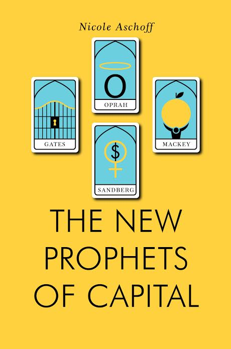 Book Launch: New Prophets of Capital by Nicole Aschoff in conversation with Liza Featherstone