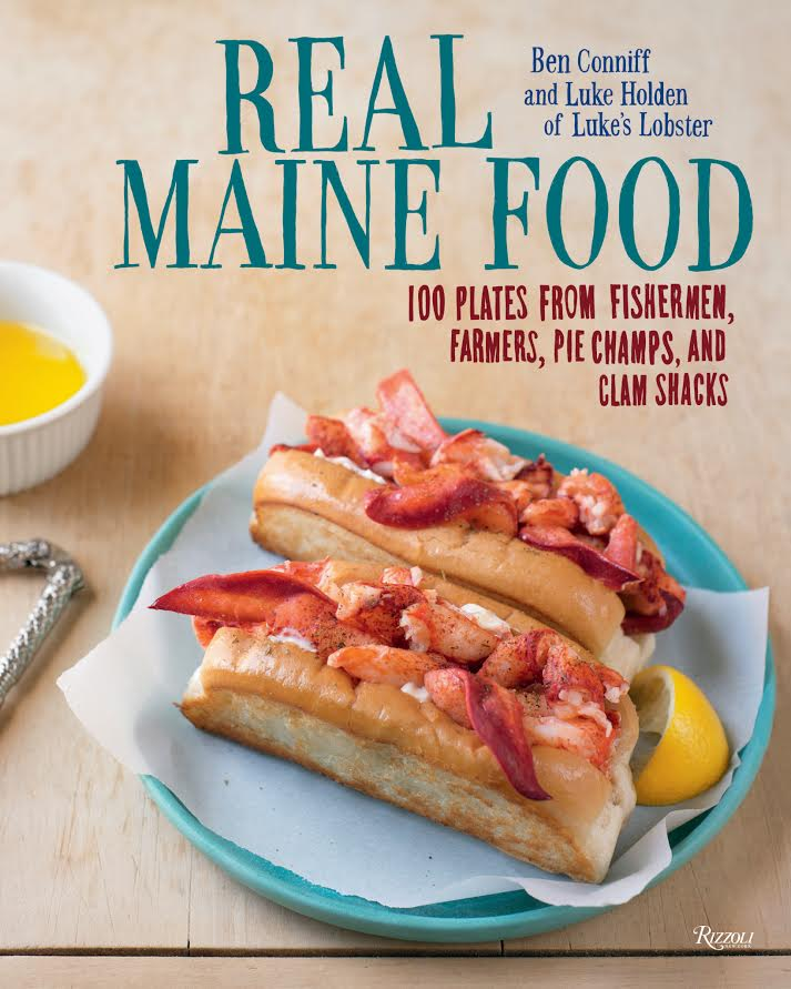 Cookbook Launch: Real Maine Food by Ben Conniff and Luke Holden in conversation with Scott DeSimon