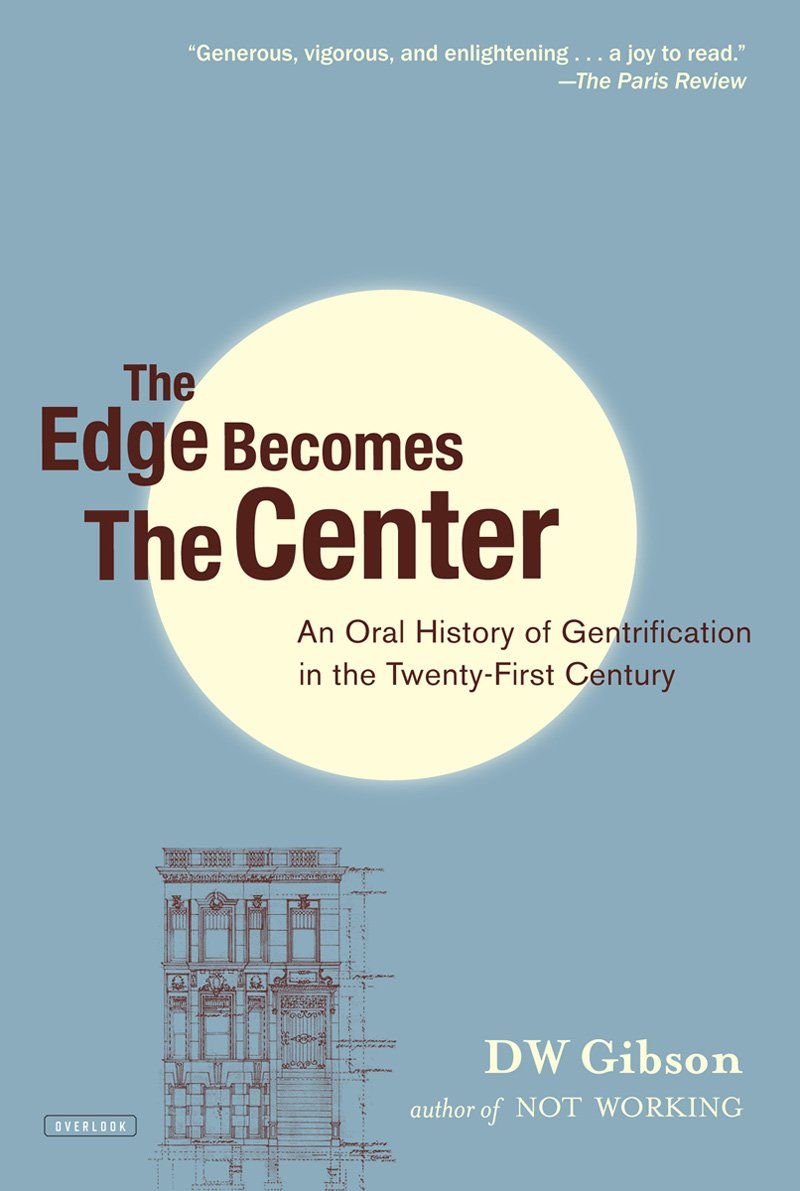 Book Launch: The Edge Becomes the Center by DW Gibson in conversation with Mark Binelli