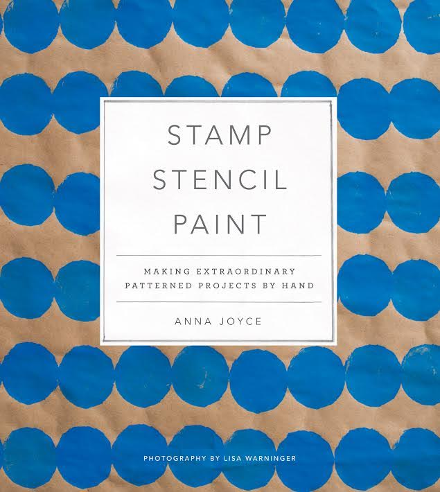 Official Brooklyn Book Festival Bookend Event: Stamp, Stencil, Paint: Making Extraordinary Patterned Projects by Hand by Anna Joyce