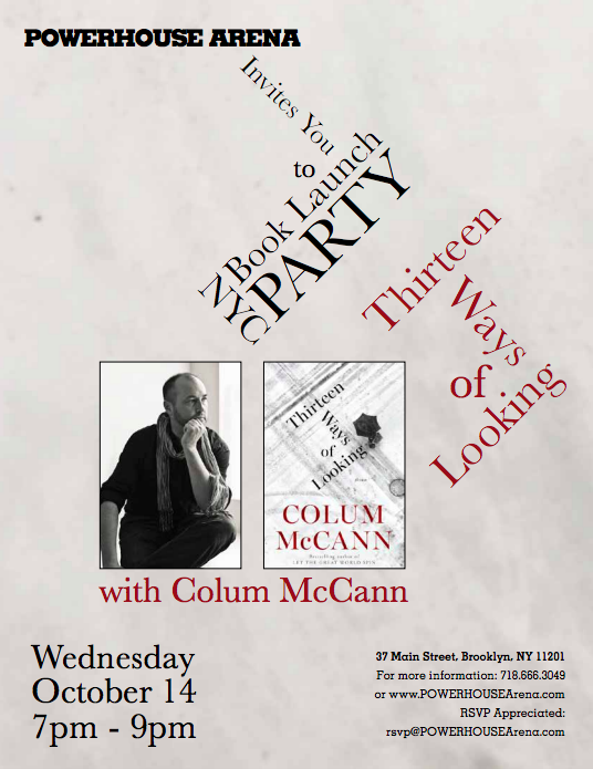 Book Launch: Thirteen Ways of Looking by Colum McCann in conversation with Rob Spillman