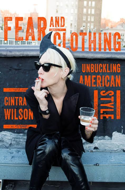 Book Launch: Fear and Clothing by Cintra Wilson with Jon Caramanica and special guests Alex Roy and Amy Bailey
