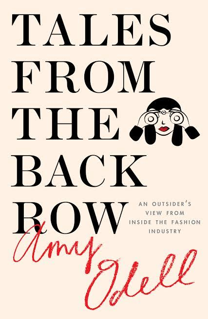 Book Launch: Tales from the Back Row: An Outsider's View from Inside the Fashion Industry by Amy Odell in conversation with Christene Barberich