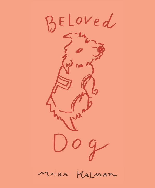 Book Launch: Beloved Dog by Maira Kalman in conversation with Bob Morris