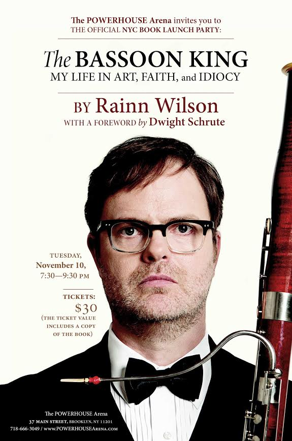 Book Launch: The Bassoon King: My Life in Art, Faith, and Idiocy by Rainn Wilson in conversation with  Josh Ritter