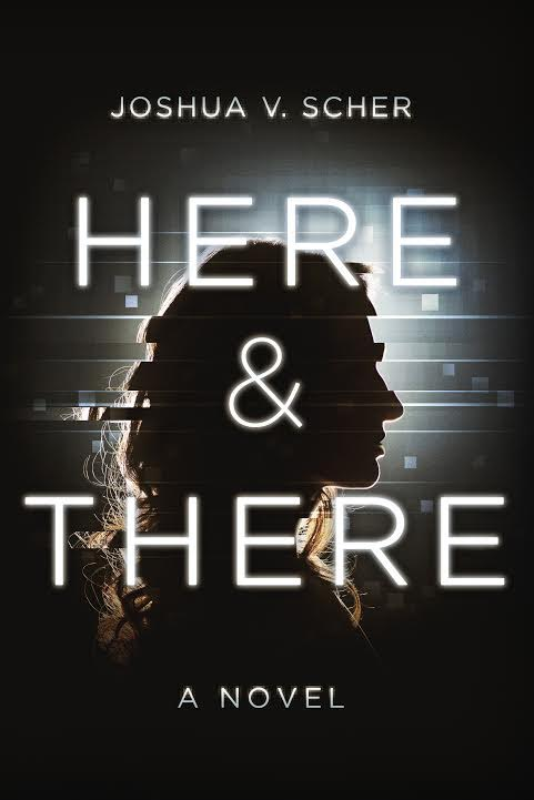 Book Launch: Here & There by Joshua V. Scher with Dana Kaye