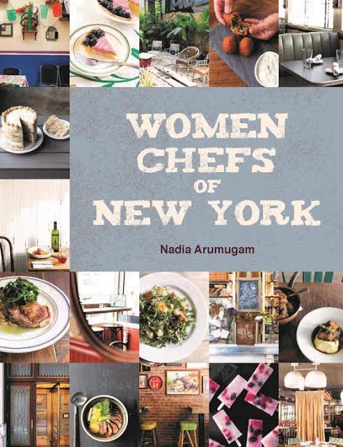 Book Launch: Women Chefs of New York by Nadia Arumugam with Einat Admony, Fany Gerson, and Joy Williams