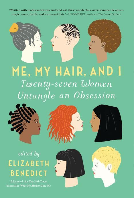 Book Launch: Me, My Hair, and I: 27 Women Untangle an Obsession edited by Elizabeth Benedict in conversation with contributors Suleika Jaouad, Siri Hustvedt, Emma Gilbey Keller, Anne Kreamer and Rosie Schaap