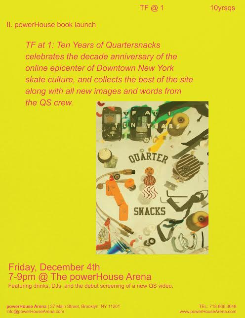 powerHouse Books Launch: TF at 1: Ten Years of Quartersnacks