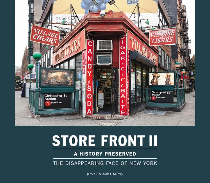 Book Launch: Store Front II: A History Preserved: The Disappearing Face of New York by James and Karla Murray