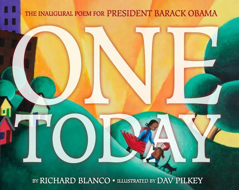 Off-site Kids Book Event: One Today by Richard Blanco  illustrated by  Dav Pilkey