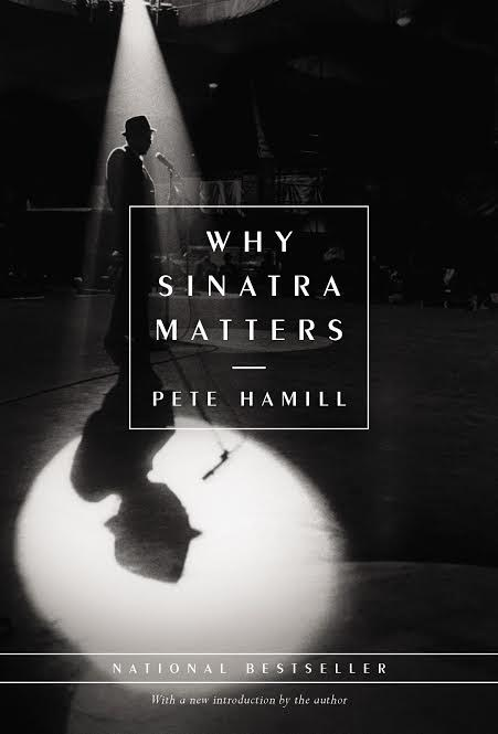 Book Launch: Why Sinatra Matters by Pete Hamill