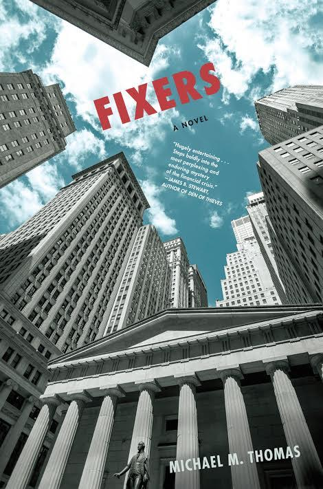 Book Launch: Fixers by Michael M. Thomas