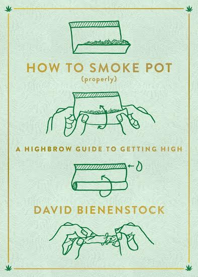 Book Launch: How to Smoke Pot (Properly) by David Bienenstock with Krishna Andavolu and Abdullah Saeed