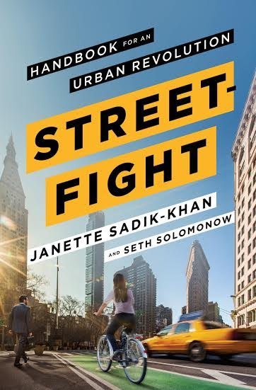 Offsite Book Launch: STREETFIGHT: Handbook for an Urban Revolution by Janette Sadik-Khan and Seth Solomonow