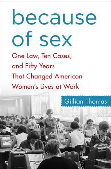 Book Launch: Because of Sex by Gillian Thomas in conversation with Clara Bingham