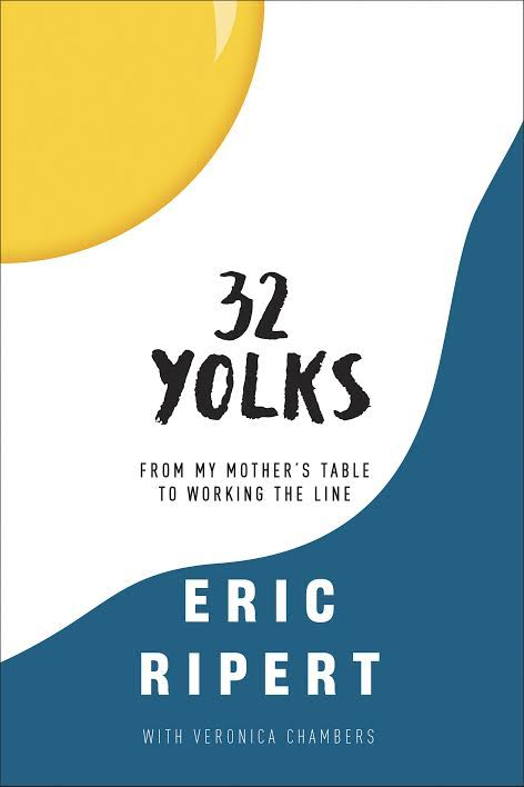 Book Launch: 32 Yolks by Eric Ripert in conversation with Adam Rapoport