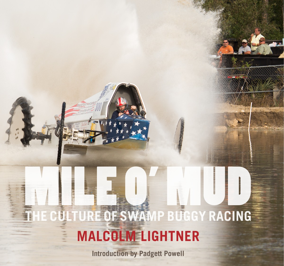 powerHouse Books Launch: Mile O'Mud: The Culture of Swamp Buggy Racing by Malcolm Lightner in conversation with Jordan Teicher